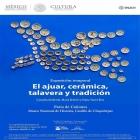 El Ajuar: tres ceramistas poblanas en el Castillo de Chapultepec